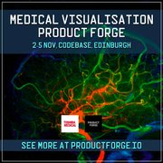 Medical Visualisation Product Forge